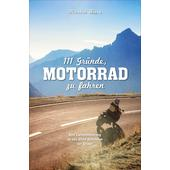 111 Gründe, Motorrad zu fahren