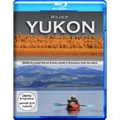 Wilder Yukon: 3000 Kilometer im Kanu
