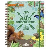 DAS WALD-FORSCHERBUCH Kinder - Kinderbuch