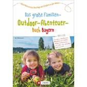 FAMILIEN-OUTDOOR-ABENTEUER BAYERN  -