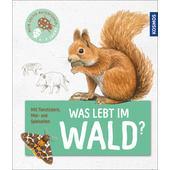 WAS LEBT IM WALD?  -