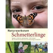 NATURWERKSTATT SCHMETTERLINGE  - Kinderbuch