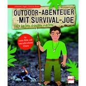 OUTDOOR-ABENTEUER MIT SURVIVAL-JOE Kinder - Kinderbuch