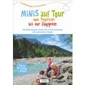 Minis auf Tour Tegernsee bis Zugspitze