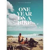 One Year on a Bike  -