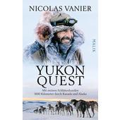 Abenteuer Yukon Quest  -