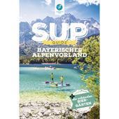 SUP-GUIDE BAYERISCHES ALPENVORLAND  - Gewässerführer