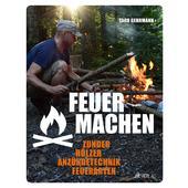 Feuer machen  -