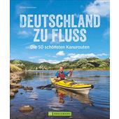DEUTSCHLAND ZU FLUSS  - Gewässerführer