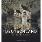 Deutschland - Eine Reise durch die Zeit  -