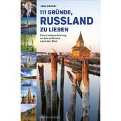 111 Gründe, Russland zu lieben  -
