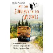 Mit dem Schulbus in die Wildnis  -