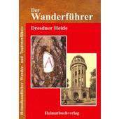 WANDERFÜHRER DRESDNER HEIDE  -