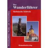 DER WANDERFÜHRER - SÄCHSISCHE SCHWEIZ  -