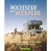 WOCHENEND´ UND WOHNMOBIL  - Reiseführer
