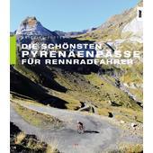 Die schönsten Pyrenäenpässe für Rennradfahrer  -