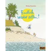 ENDLICH WIEDER ZELTEN!  - Kinderbuch