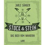 STOCK &  STEIN. DAS BUCH VOM WANDERN  -