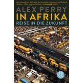 In Afrika: Reise in die Zukunft  - Reisebericht