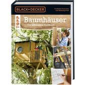 Baumhäuser. Das ultimative Handbuch  -