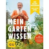 Der Selbstversorger: Mein Gartenwissen  -