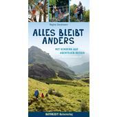 ALLES BLEIBT ANDERS  - Reisebericht