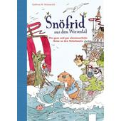 Snöfrid aus dem Wiesental 02. Die ganz und gar abenteuerliche Reise zu den Nebelinseln  - Kinderbuch