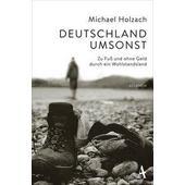Deutschland umsonst  - Reisebericht