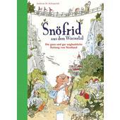 Snöfrid aus dem Wiesental 01. Die ganz und gar unglaubliche Rettung von Nordland  - Kinderbuch