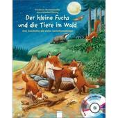 Der kleine Fuchs und die Tiere im Wald  - Kinderbuch