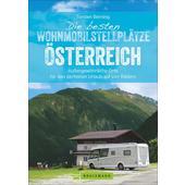 WOHNMOBILSTELLPLÄTZE ÖSTERREICH  - Reiseführer
