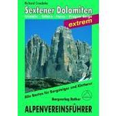 Sextener Dolomiten extrem. Alpenvereinsführer  - Reiseführer