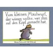 VOM KLEINEN MAULWURF, DER WISSEN WOLLTE, WER IHM AUF DEN KOPF GEMACHT HAT  - Kinderbuch