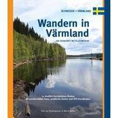 Wandern in Värmland  - Wanderführer