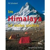 Im Himalaya ist vieles anders  - Reisebericht