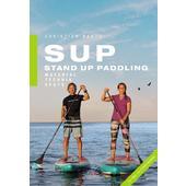 SUP - Stand Up Paddling  - Ratgeber