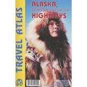 Alaska Highway Atlas  - Straßenkarte
