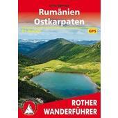 Rumänien - Ostkarpaten  - Wanderführer