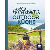WILDKRÄUTER-OUTDOORKÜCHE  - Kochbuch