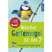 Welcher Gartenvogel ist das? Kindernaturführer  - Kinderbuch