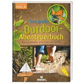 Expedition Natur - Das große Outdoor-Abenteuerbuch  - Kinderbuch