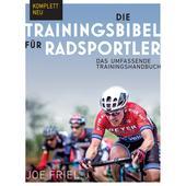 DIE TRAININGSBIBEL FÜR RADSPORTLER  - Sportratgeber