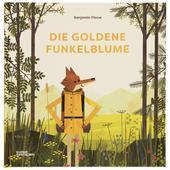 DIE GOLDENE FUNKELBLUME  - Kinderbuch