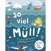 SO VIEL MÜLL!  - Kinderbuch