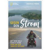 GEGEN DEN STROM  - Reisebericht