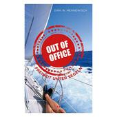 Out of office  - Reisebericht