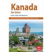 Nelles Guide Reiseführer Kanada: Der Osten  - Reiseführer