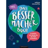 Das Bessermacher-Buch  - Kinderbuch