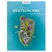 Eine Reise durch Deutschland in 100 ungewöhnlichen Bildern und Geschichten  - Bildband