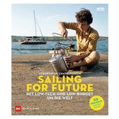 Sailing for Future  - Reisebericht